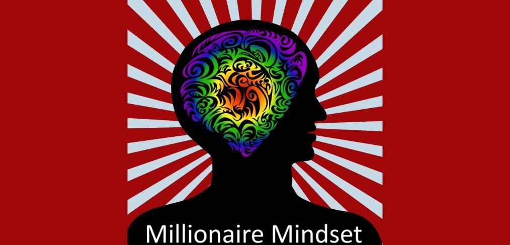 mindset of a millionaire