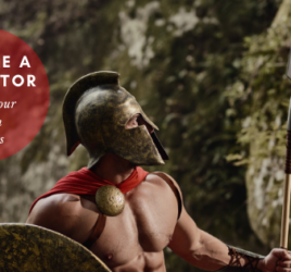 Become a gladiator and start your passion business